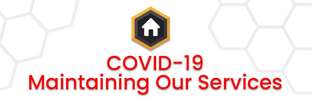 COVID-19 Maintaining Our Services To You