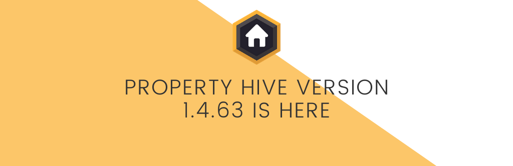 What's New In Property Hive Version 1.4.63