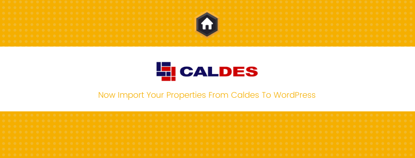 Import Properties From Caldes To Your WordPress Website