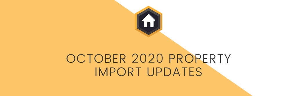 October 2020 Property Import Updates