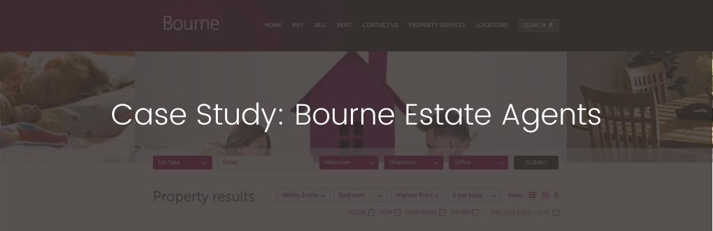Case study: Bourne Estate Agents