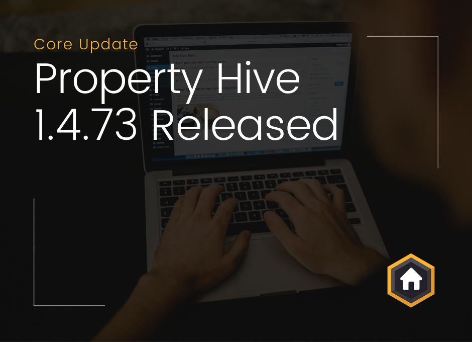 Property Hive Version 1.4.73 Released – Enhanced Applicant Profiles, Improved Filtering, and More