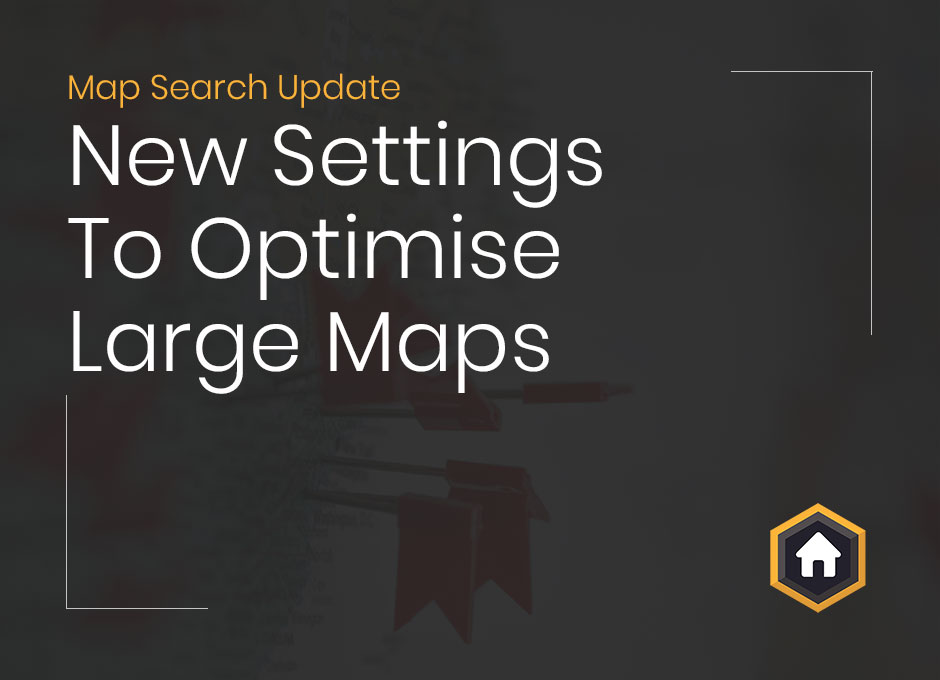 Make Slow Map Searches A Thing Of The Past With Our Latest Map View Add On Update