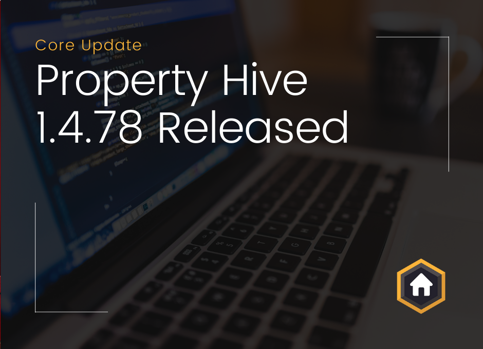 Property Hive Version 1.4.78 Released