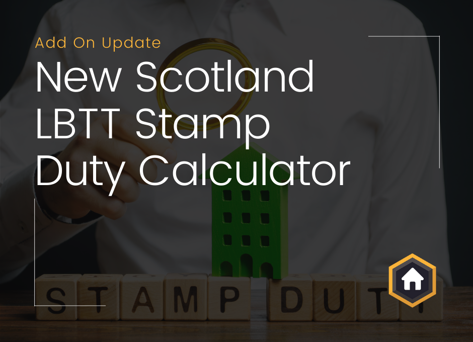 Stamp Duty Calculator Now Supports Scotland LBTT Rates