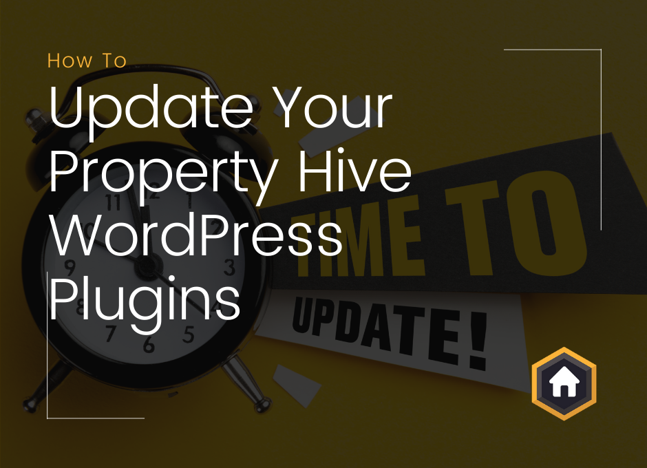 How To: Update Your Property Hive WordPress Plugins