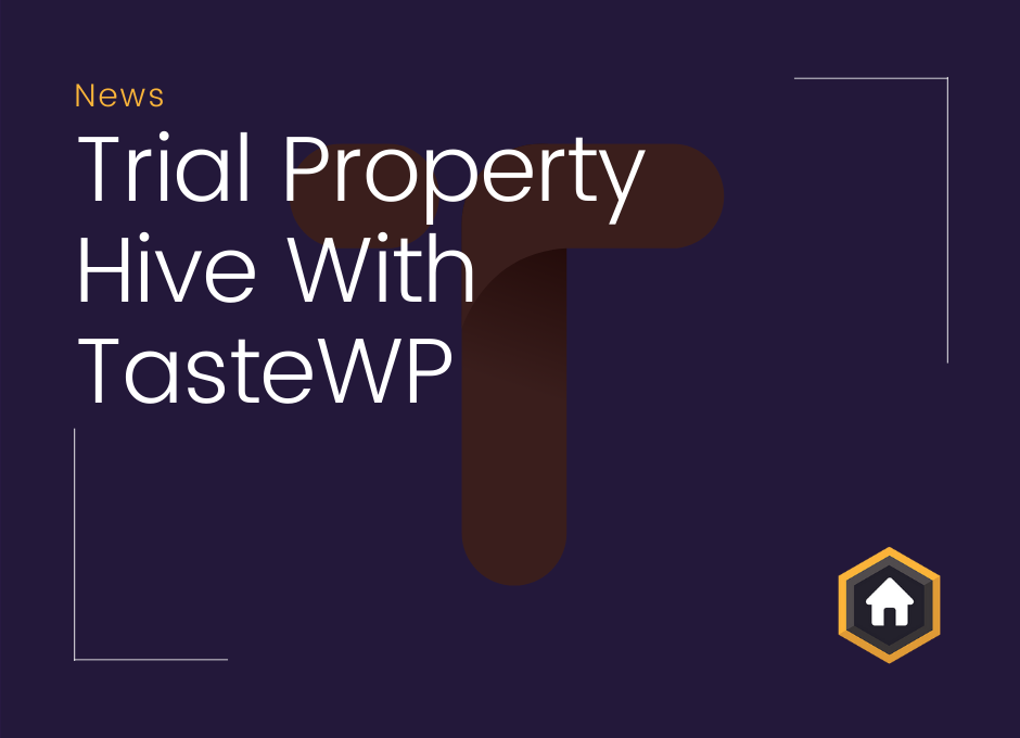 Trial Property Hive With TasteWP