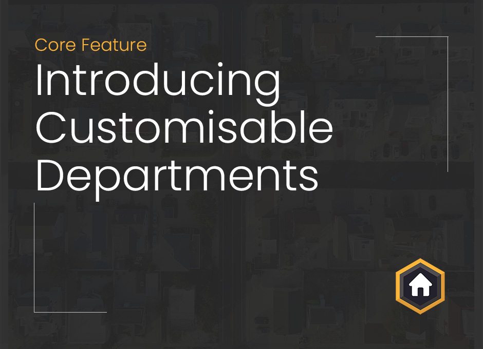 New Customisable Departments: Tailor Property Hive To Your Business