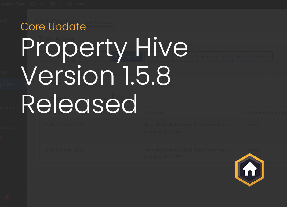 Property Hive Version 1.5.8 – Updated Viewing Grids and Lots More
