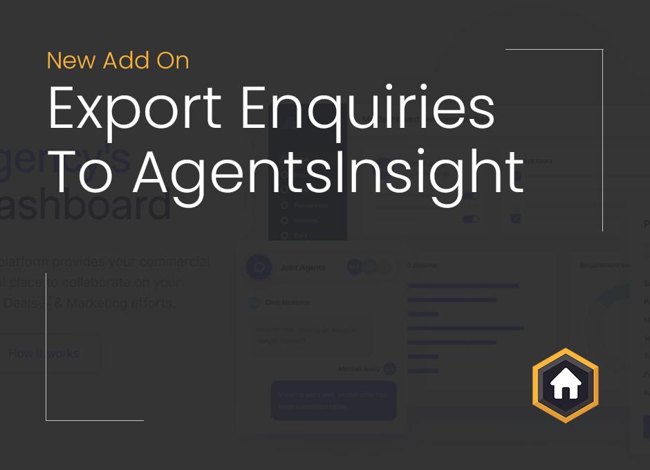 New Add On: Export AgentsInsight Enquiries