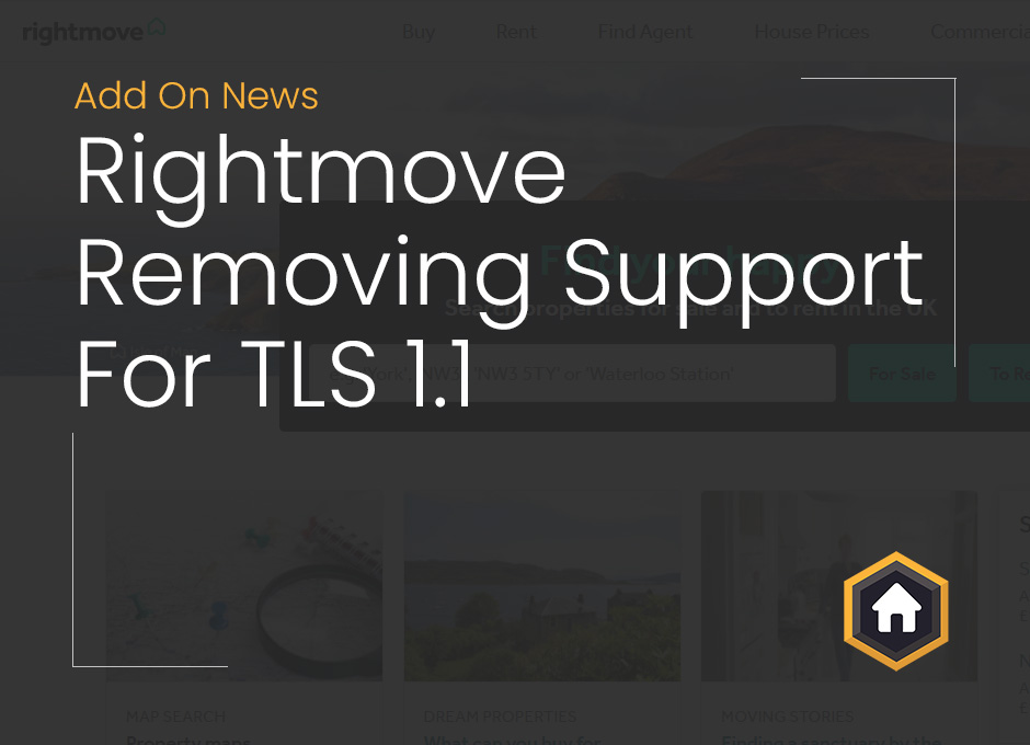 Important Information: Rightmove Removing Support For TLS 1.1 When Downloading Media
