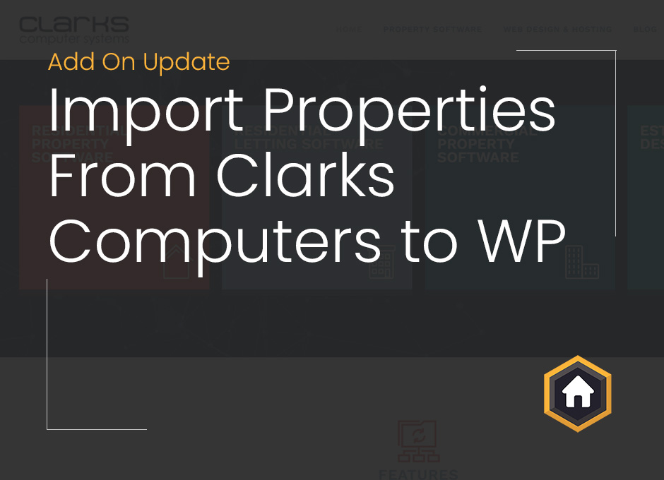 Import Properties From Clarks Computers Estate Agency Software To WordPress